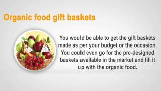 How to make your own Organic Food Gift baskets