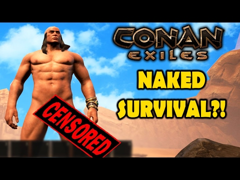Conan Exiles - NAKED PERSON SURVIVAL?! How To Survive Your First Day!! (Conan Exiles Gameplay)