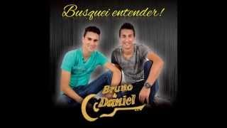 Bruno e Daniel - Busquei entender
