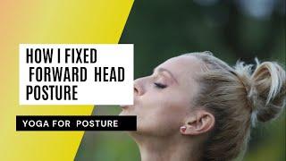 How I fixed forward head posture | Yoga for posture
