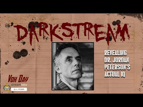 DARKSTREAM: Revealing Dr. Jordan Peterson\'s Actual IQ