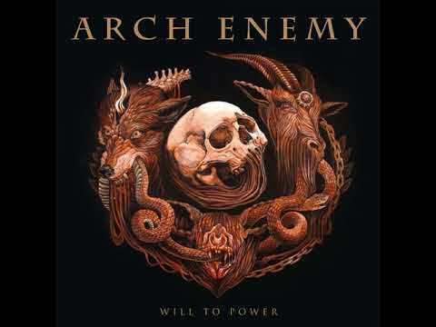 Arch Enemy - Will To Power (Full Album 2017)