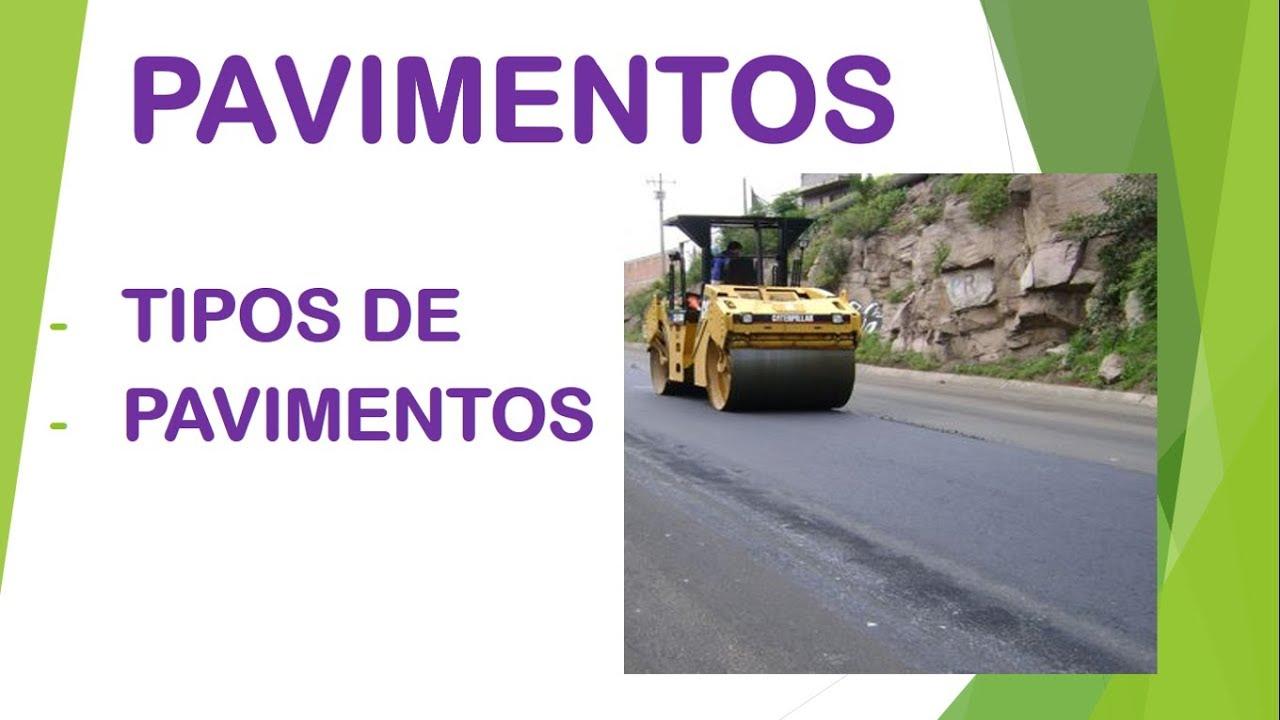 Pavimentos tipos de pavimentos youtube - Clases de pavimentos ...