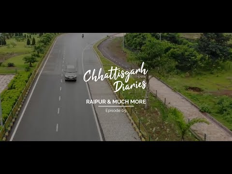 Chhattisgarh Diaries | Episode 5 - Raipur and Much More