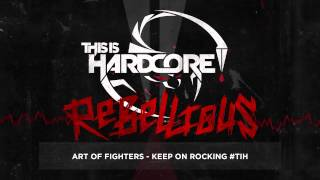 Art of Fighters - Keep On Rocking #TiH