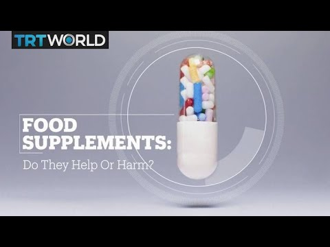 Food Supplements: Do they help or harm?
