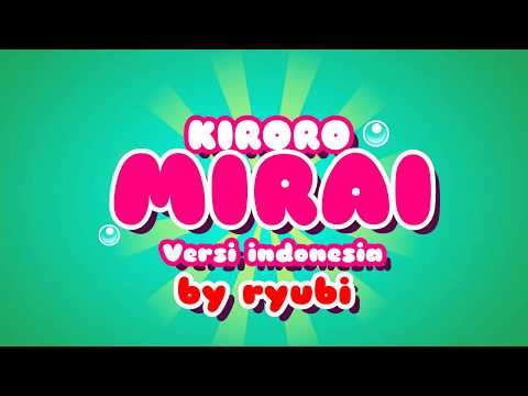 Kiroro - Mirai E Versi Indonesia