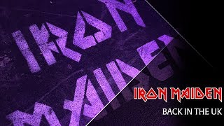 Iron Maiden - We're Back In The UK!