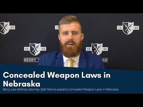 Concealed Weapon Laws in Nebraska   Nebraska Firearms Attorneys
