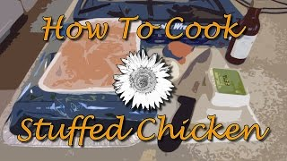 Asmr Cooking With Scooperdoodle - How To Cook Stuffed Chicken