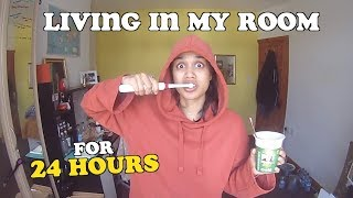 living in my room for 24 hours   clickfortaz