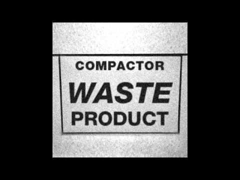 Compactor - Waste Product (Full Album)