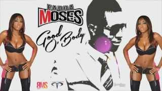 Fadda Moses Good O 39 Body 2015Soca socaisyours faddamoses peter coppin.mp3
