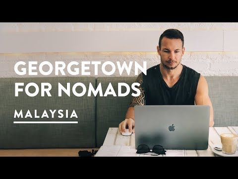 GEORGETOWN DIGITAL NOMAD COSTS - CAN WE LIVE HERE? | Penang Digital Nomad | Malaysia 089, 2017