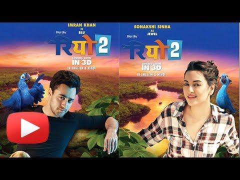 Sonakshi Sinha and Imran Khan Mouth RIO 2 Hindi Dialogue