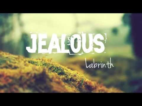 Labrinth - Jealous (Lyrics)