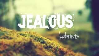 Download Lagu Labrinth - Jealous (Lyrics) Mp3