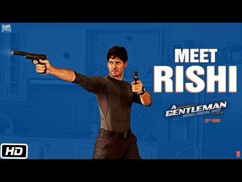 Meet Rishi | A GENTLEMAN - Sundar,...