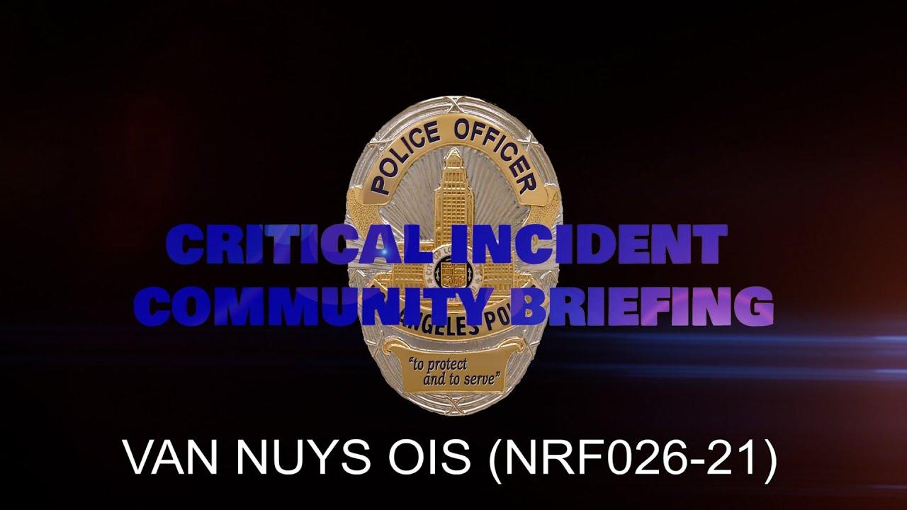 Van Nuys Area OIS 4/28/21 (NRF026-21)