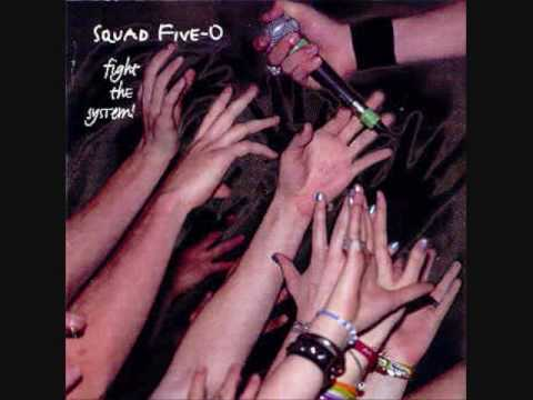 Squad Five-O - The Tie That Binds