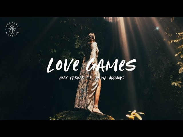 Alex Parker - Love Games (feat. Olivia Addams) [Lyrics]