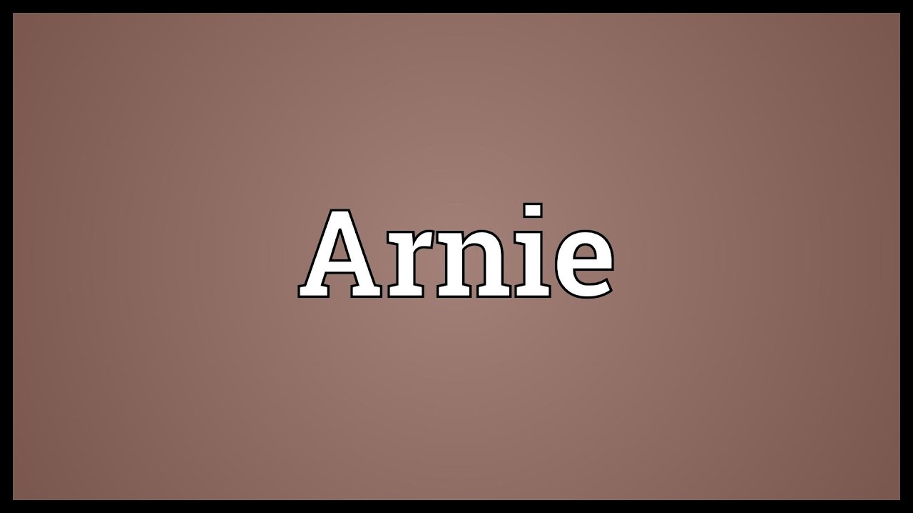 Arnie Meaning