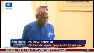 Obasanjo Speaks On Nigeria's Image Amid Political Drama   Politics Today  