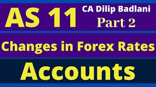 AS 11: Effect of Changes in Foreign Exchange Rates: Part 2: Accounting Standard 11