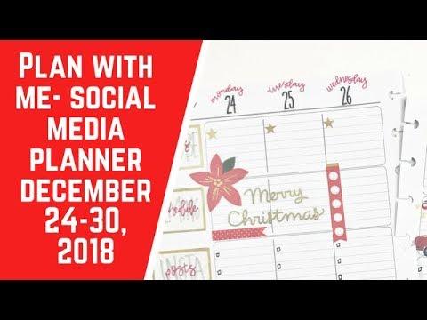 Plan with Me- Social Media Planner- December 24-30, 2018