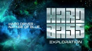 Hard Driver - Nature Of Blue
