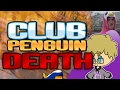 The Tragedy of Club Penguin: The Saddest Death
