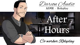 ASMR Roleplay- After hours -Patreon Preview- -Spicy- -Co-workers to lovers- -M4A-