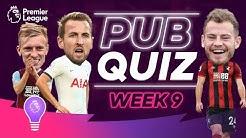 Premier League Pub Quiz   Episode 9