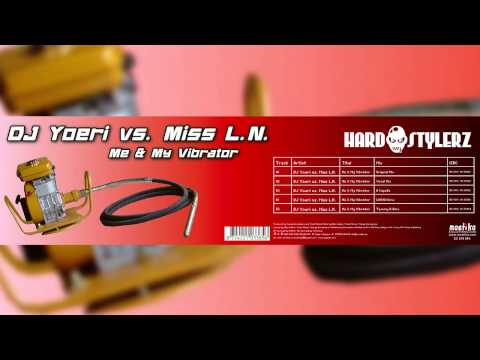 DJ Youri vs Miss L.N. - Me & My Vibrator (W4cko's Hard Mix) (Released in 2005)