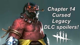 Dead By Daylight| Cursed Legacy DLC Chapter 14 spoilers! News!