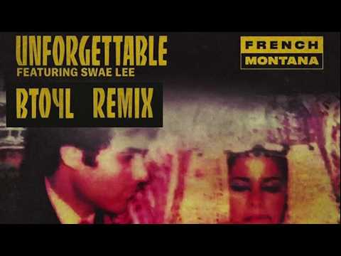 French Montana Ft. Swae Lee (BTOYL REMIX)...