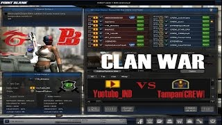CLAN WAR - YouTube_IND vs Tampan[CREW] - Point Blank Garena Indonesia