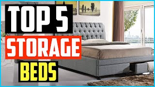 Top 5 Best Storage Beds in 2020 Reviews