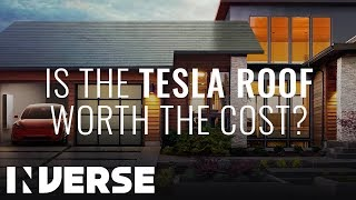 Is Elon Musk's Tesla Roof Really Worth the Cost? | Inverse