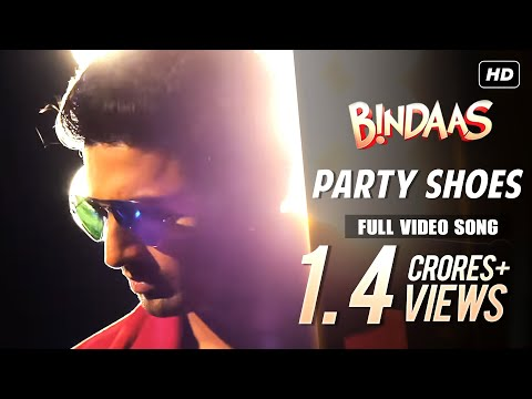 Party Shoes | Bindaas | Dev | Official Full Song | 2014
