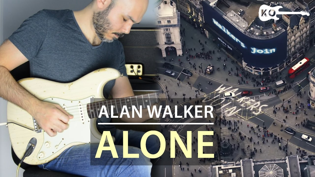 Alan Walker – Alone – Tabs – Kfir Ochaion