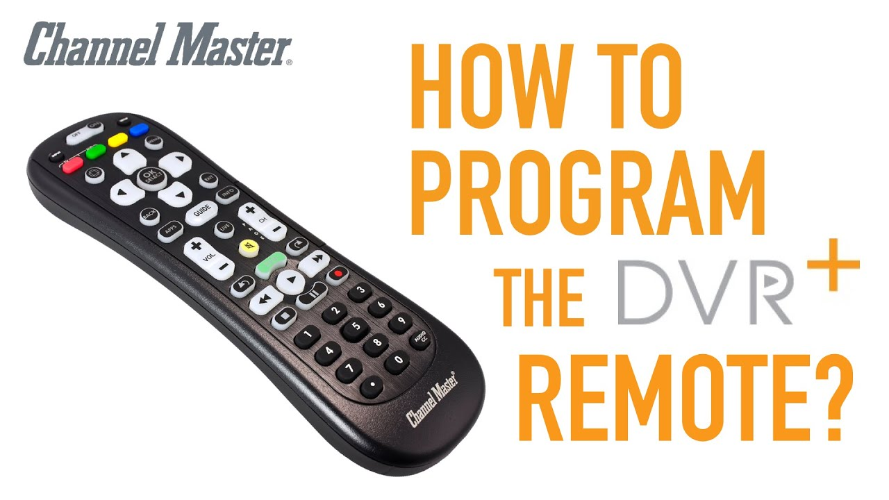 Channel Master DVR+ | How to Program Remote Control