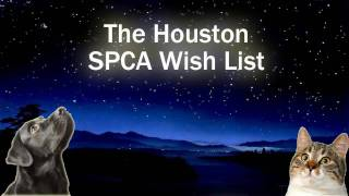 Houston SPCA Wish List
