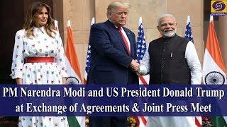 #NamasteTrump -PM Narendra Modi & US President Donald Trump at Exchange of Agreements & Press Meet
