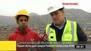 Culmina techado de tribuna de estadio de béisbol para los Juegos Panamericanos Lima 2019