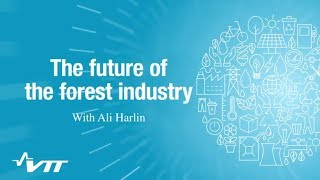 Lighter and stronger products - The future of the forest industry thumbnail