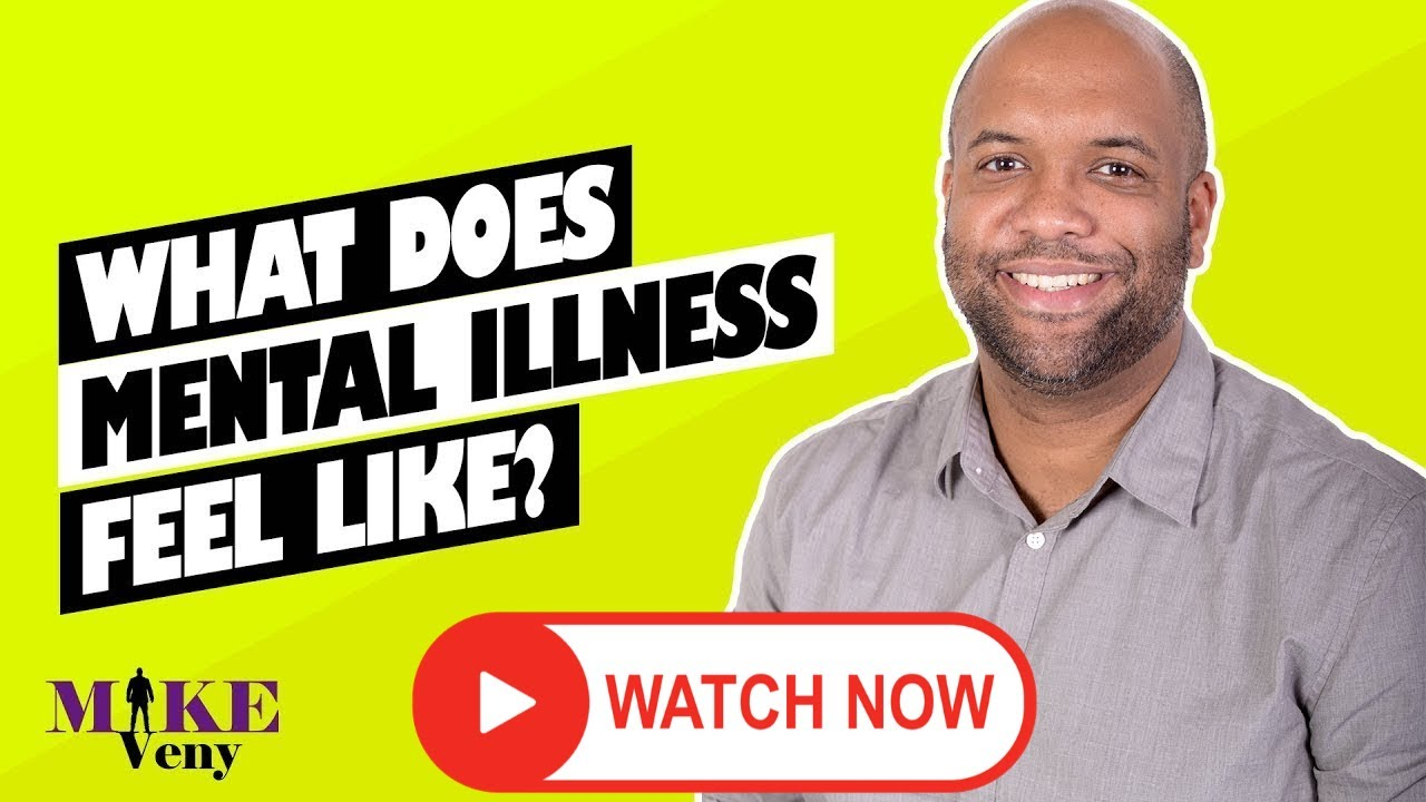 What Does a Mental Illness Feel Like? (Depression ...