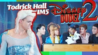 Repeat youtube video Disney Dudez 2 by Todrick Hall