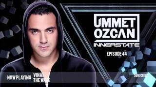 Ummet Ozcan Presents Innerstate EP 44