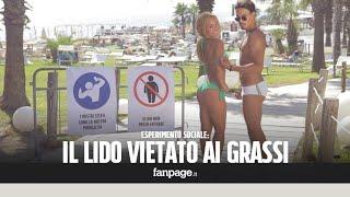 """""""I grassi qui non entrano!"""" La discriminazione su un lido di Napoli [ESPERIMENTO SOCIALE]"""